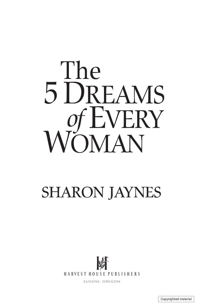 ®                                     Copyrighted material5 Dreams of Every Woman.indd 1             11/23/10 2:19 PM