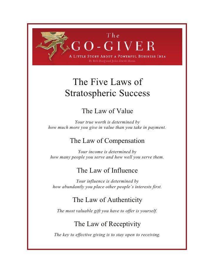 The Five Laws of         Stratospheric Success                  The Law of Value            Your true worth is determined ...