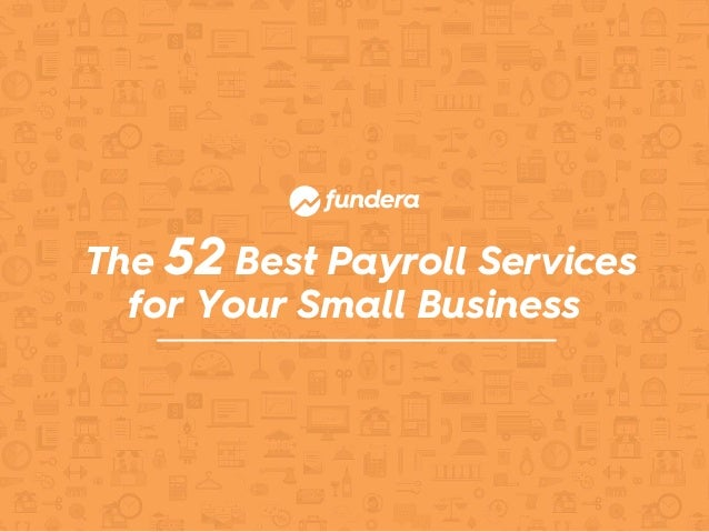 The 52 Best Payroll Services for Your Small Business