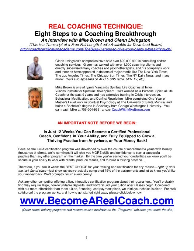REAL COACHING TECHNIQUE: Eight Steps to a Coaching Breakthrough An Interview with Mike Brown and Glenn Livingston (This is...
