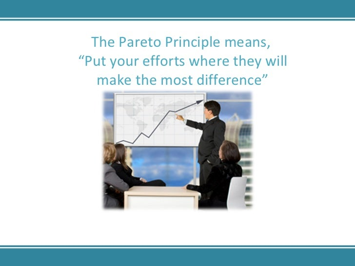 The 80-20 Rule – The Pareto Principle Slide 3