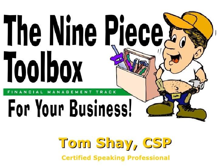 Tom Shay, CSP Certified Speaking Professional