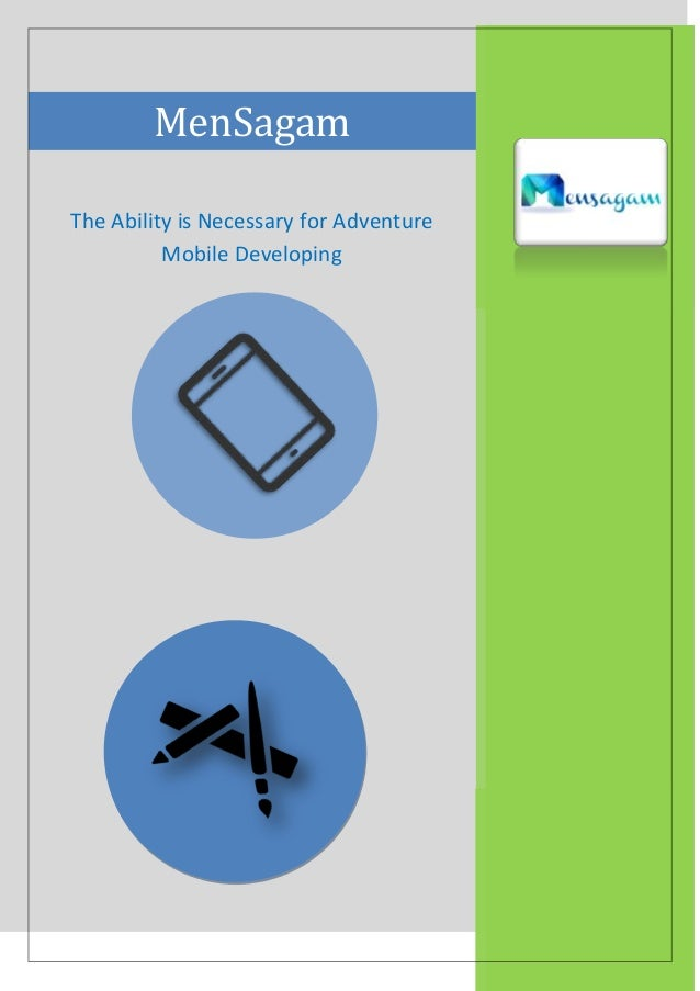 MenSagam The Ability is Necessary for Adventure Mobile Developing