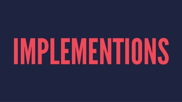 IMPLEMENTIONS
