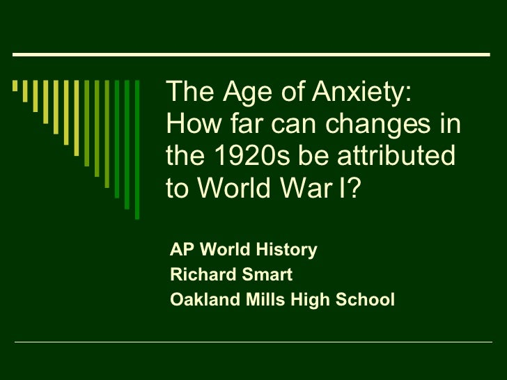 the age of anxiety between the first and second world war The period between the two world wars was a time of anxiety and foreboding if the cataclysm of the first world war had destroyed any belief in the immutability of a civilisation based on liberal the second half of the morbid age concentrates on the british reaction to political turmoil in europe and.