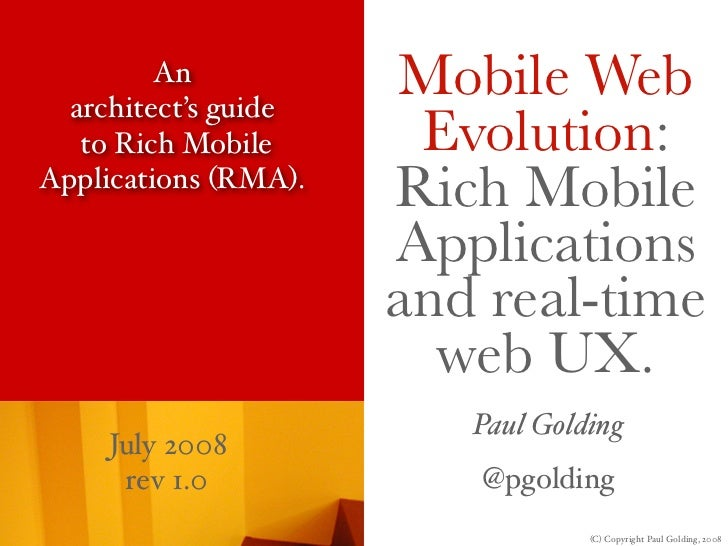 An   architect's guide                       Mobile Web    to Rich Mobile      Evolution: Applications (RMA).             ...
