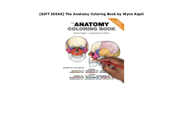 GIFT IDEAS] The Anatomy Coloring Book by Wynn Kapit