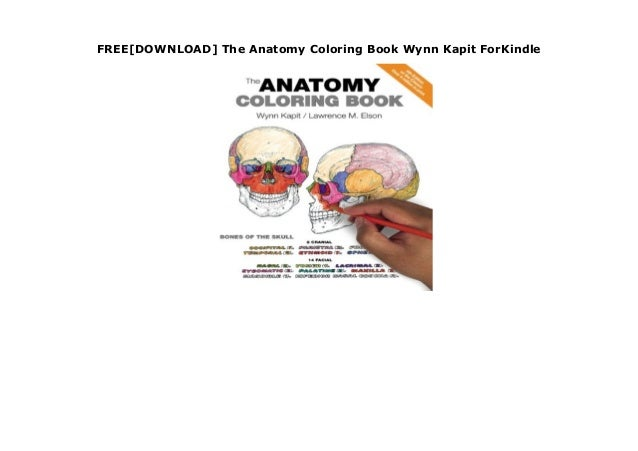 FREE[DOWNLOAD] The Anatomy Coloring Book Wynn Kapit ForKindle