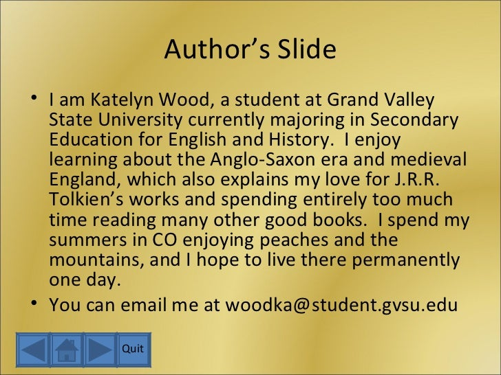 Author's Slide <ul><li>I am Katelyn Wood, a student at Grand Valley State University currently majoring in Secondary Educa...