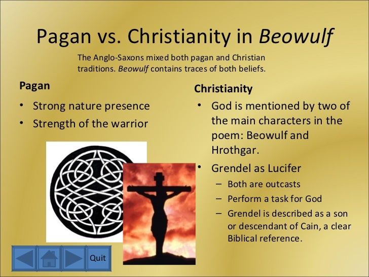 essays on beowulf and christianity Christianity in beowulf beowulf is an epic narrative poem that demonstrates many of the anglo-saxon ideals their pagan traditions are reflected in this narrative and.