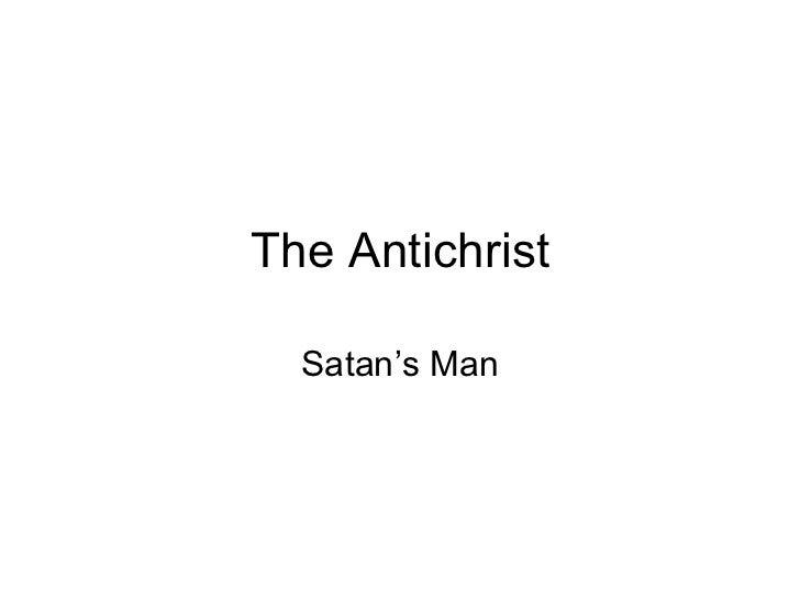 The Antichrist Satan's Man