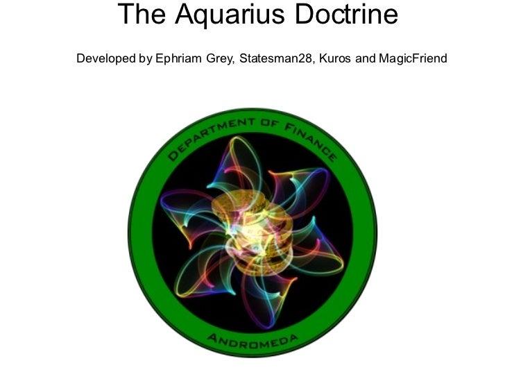 The Aquarius Doctrine   Developed by Ephriam Grey, Statesman28, Kuros and MagicFriend