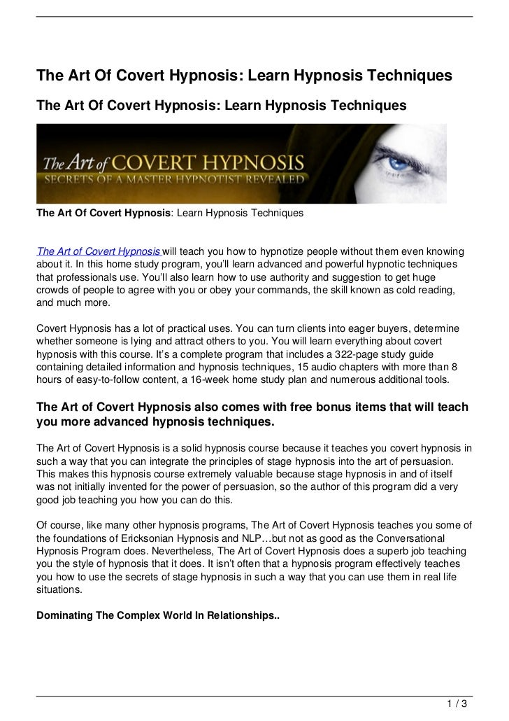 The Art Of Covert Hypnosis: Learn Hypnosis TechniquesThe Art Of Covert Hypnosis: Learn Hypnosis TechniquesThe Art Of Cover...