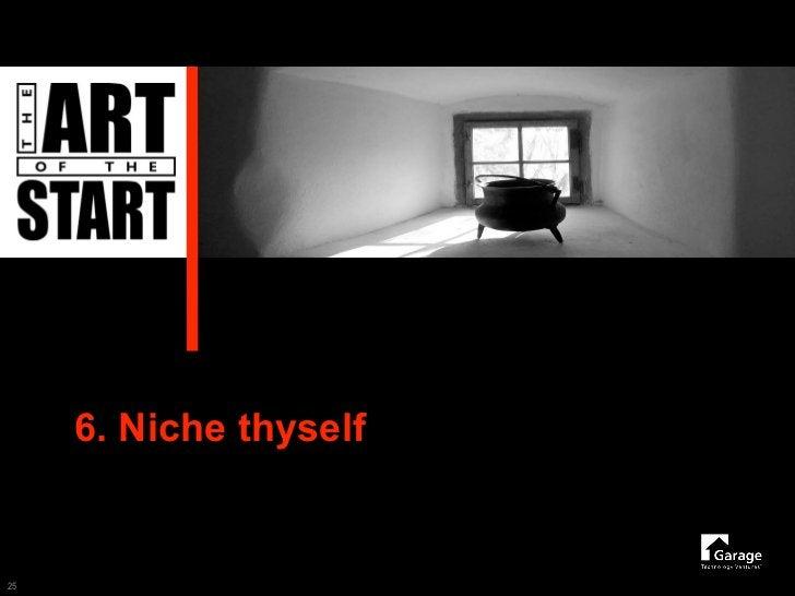 6. Niche thyself   25