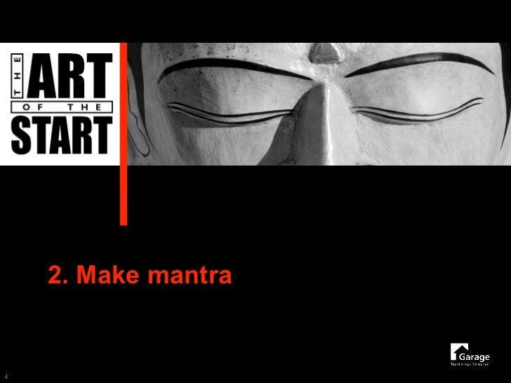 2. Make mantra   4