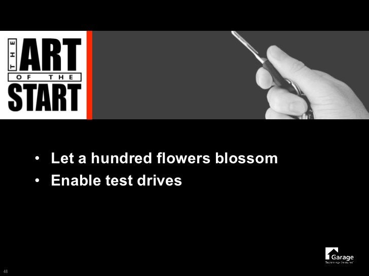 • Let a hundred flowers blossom      • Enable test drives     48