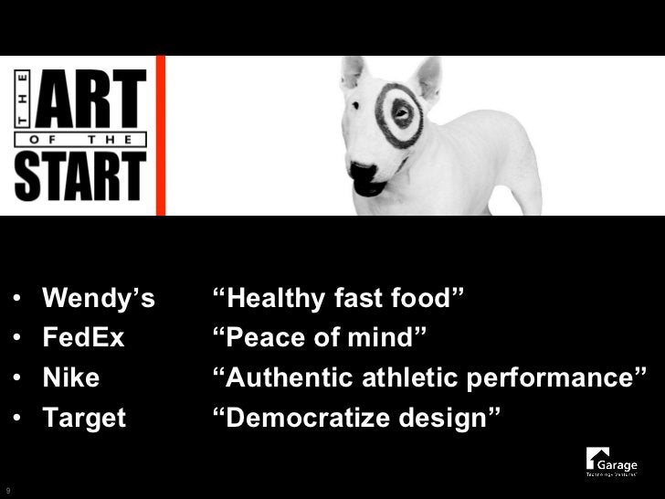 """•   Wendy's   """"Healthy fast food""""     •   FedEx     """"Peace of mind""""     •   Nike      """"Authentic athletic performance""""    ..."""