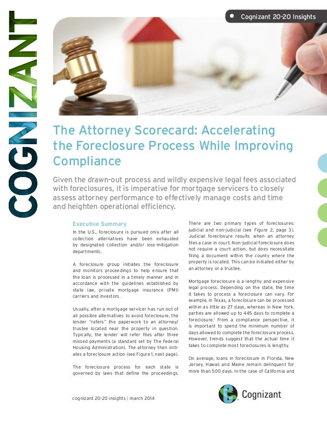The Attorney Scorecard: Accelerating the Foreclosure Process While Improving Compliance Given the drawn-out process and wi...