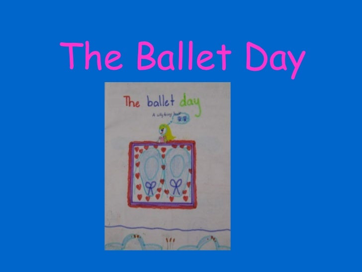 The Ballet Day By Susan