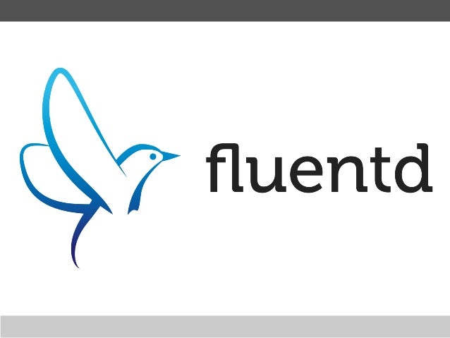 The basics of fluentd