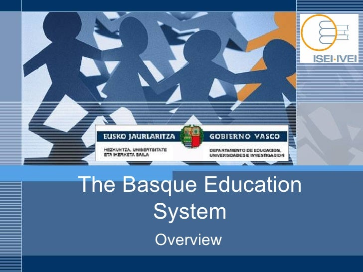 The Basque Education System Overview