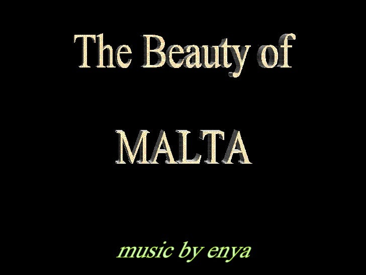 The Beauty of  MALTA music by enya