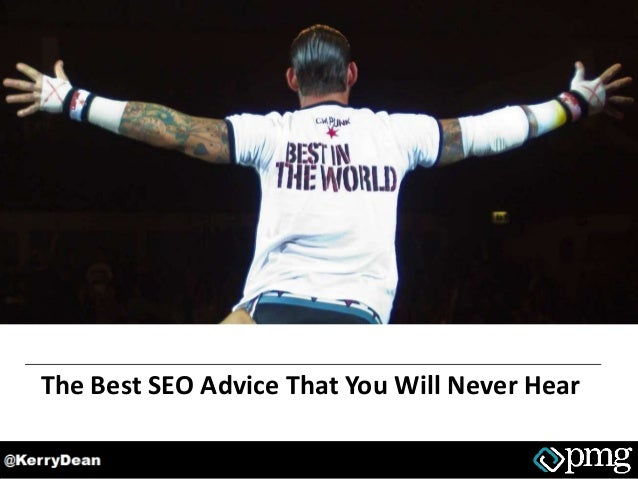The Best SEO Advice That You Will Never Hear