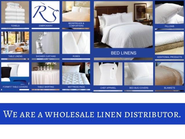 We Are A Wholesale Linen Distributor.
