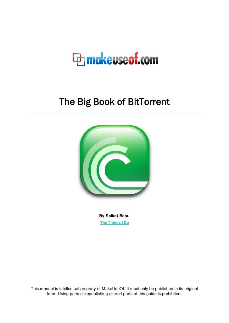 The big book of bit torrent