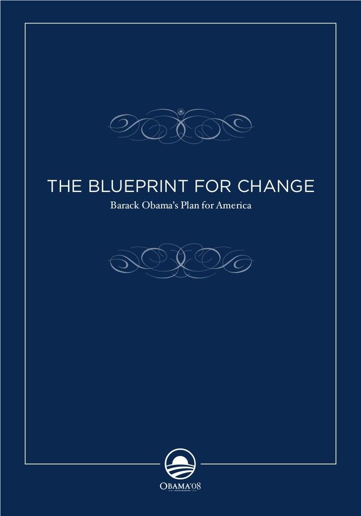 THE BLUEPRINT FOR CHANGE          Barack Obama's Plan for America     1