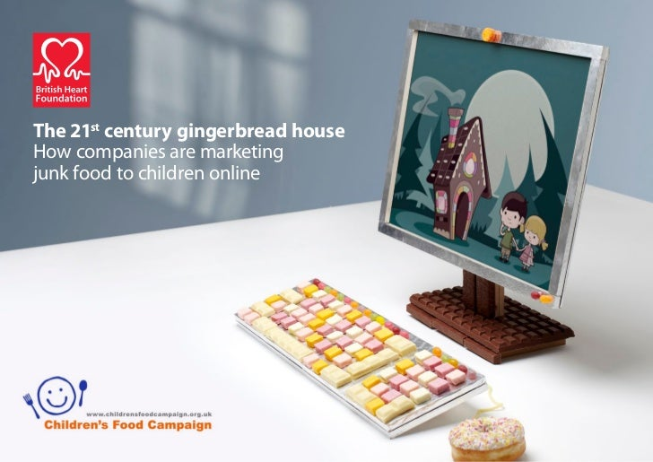 The 21st century gingerbread houseHow companies are marketingjunk food to children online