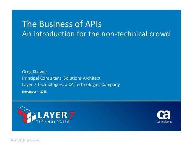 The Business of APIs An introduction for the non-technical crowd  Greg Kliewer Principal Consultant, Solutions Architect L...