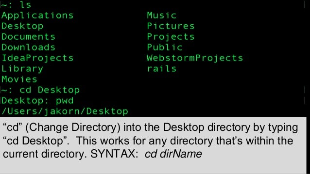 cd - The Change Directory Command