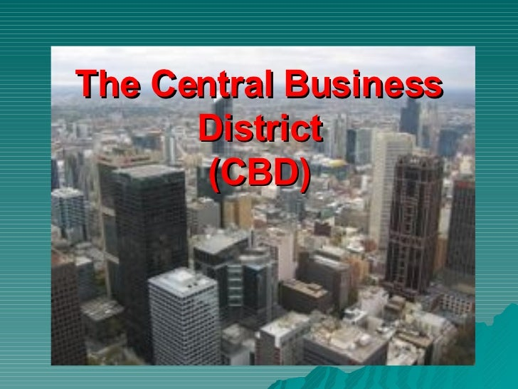 The Central Business District A Basic Outline