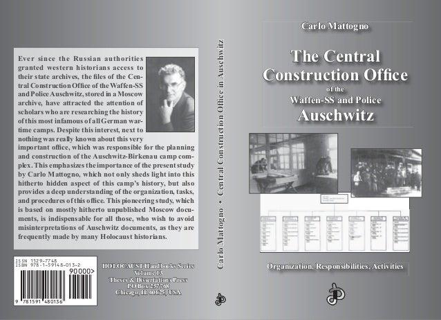 CarloMattogno•CentralConstructionOf¿ceinAuschwitzCarloMattogno•CentralConstructionOf¿ceinAuschwitz Ever since the Russian ...