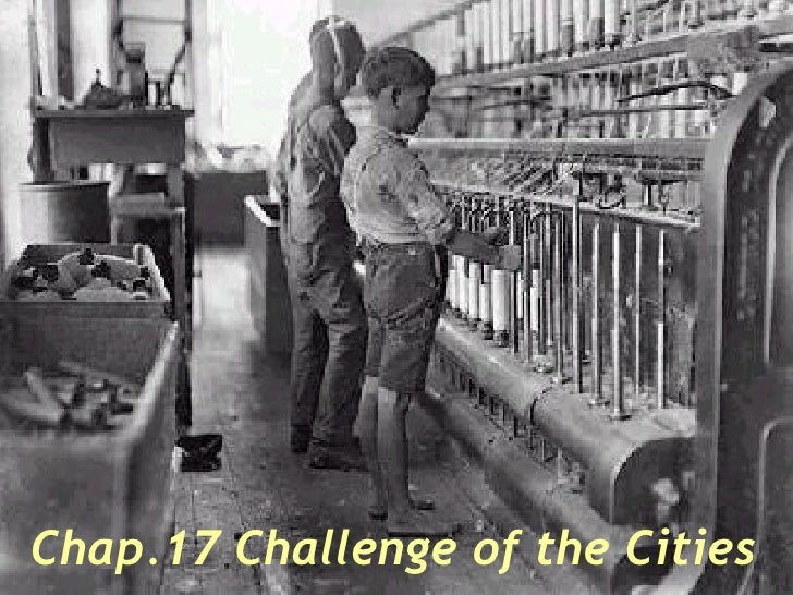 Chap.17 Challenge of the Cities