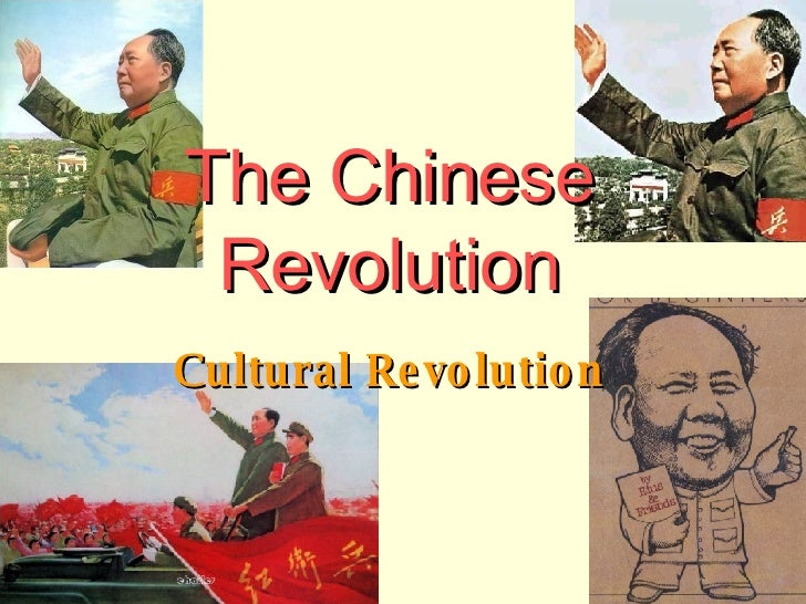 The Chinese Revolution Cultural Revolution