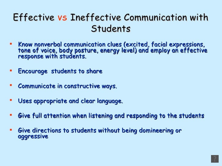 effective and ineffective communication Defective and effective communication patterns defective communication  patterns (which rob couples and families of their power) defective and  ineffective.