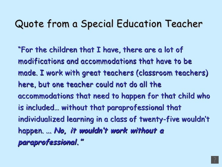 why do i want to be a special education teacher essay Michael laharty, special education why did you become a special education teacher how do you work as a team with teachers, administrators and the community.