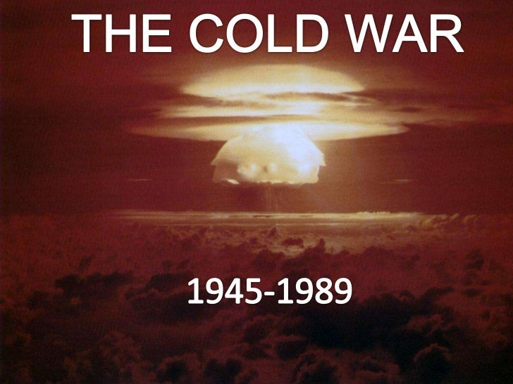 THE COLD WAR<br />1945-1989<br />