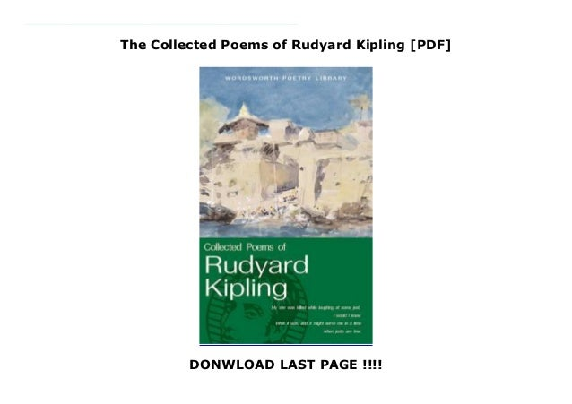 The Collected Poems Of Rudyard Kipling Pdf
