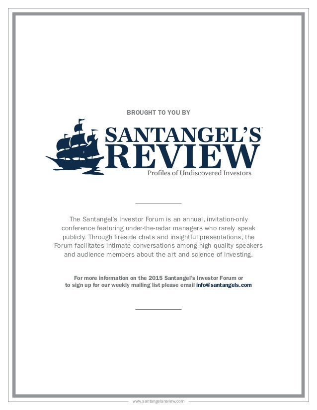 The Santangel's Investor Forum is an annual, invitation-only conference featuring under-the-radar managers who rarely spea...