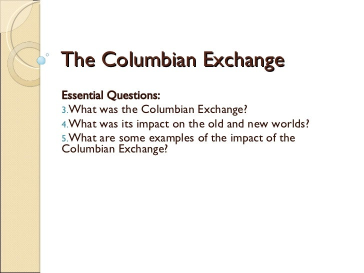 columbian exchange examples