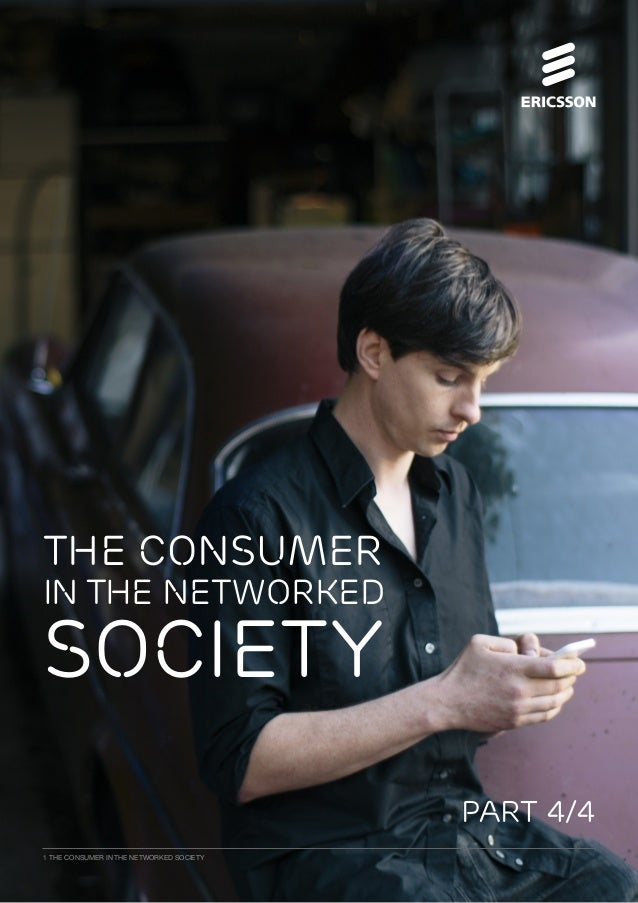 PART 4/4 THE CONSUMER IN THE NETWORKED SOCIETY 1THE CONSUMER IN THE NETWORKED SOCIETY