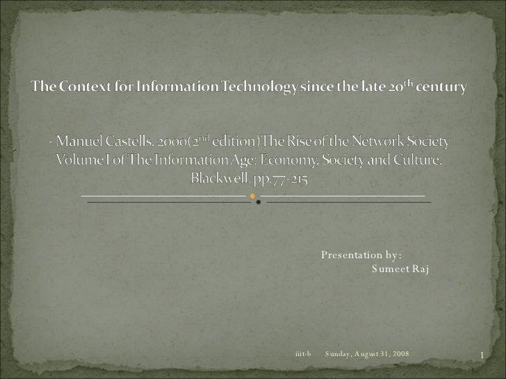 Thursday, June 4, 2009 iiit-b Presentation by: Sumeet Raj