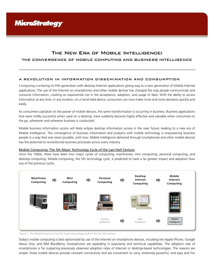 The New Era of Mobile Intelligence:  THE CONVERGENCE OF MOBILE COMPUTING AND BUSINESS INTELLIGENCEA REVOLUTION IN INFORMAT...