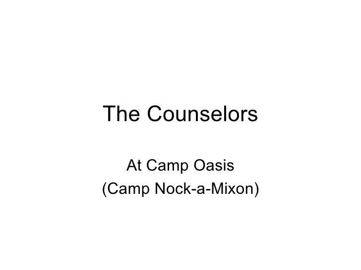 The Counselors At Camp Oasis (Camp Nock-a-Mixon)