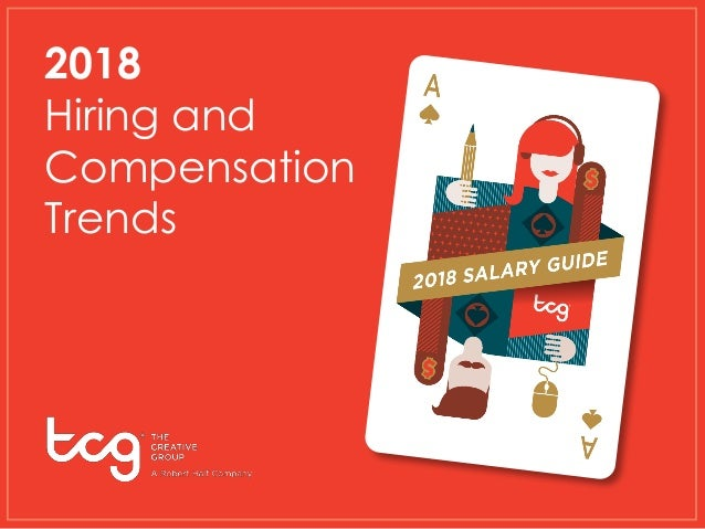 2018 Hiring and Compensation Trends