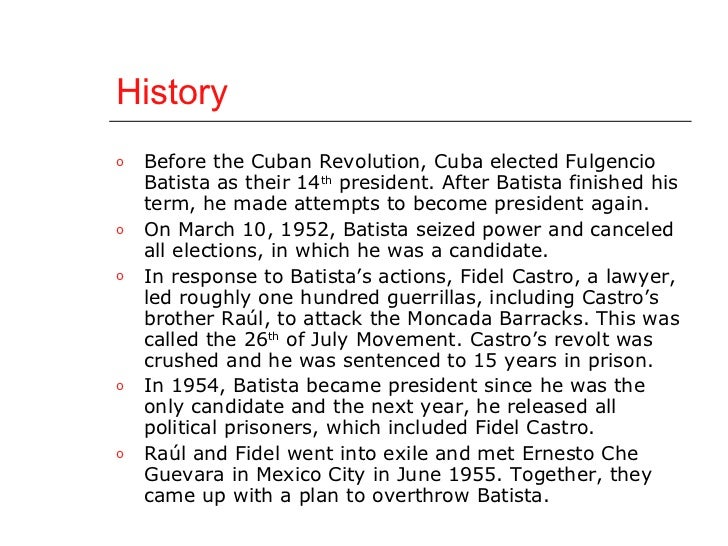 the cause of the cuban revolution Document no 10 the cuban revolution once again, with the cause of justice on our side, we would wage the terrible 3 battle of truth against infamy.