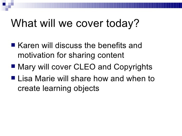The Culture of Content Sharing and Learning Objects Slide 2